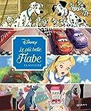 Disney. Le più belle fiabe classiche (Fiabe Disney Vol. 3)