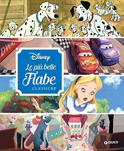 Disney. Le più belle fiabe classiche