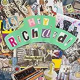 Hey Richard