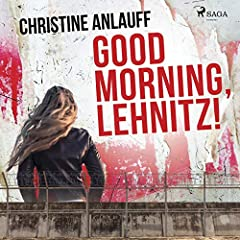 Good Morning, Lehnitz!