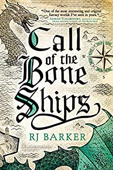 Call of the Bone Ships by R.J. Barker science fiction and fantasy book and audiobook reviews