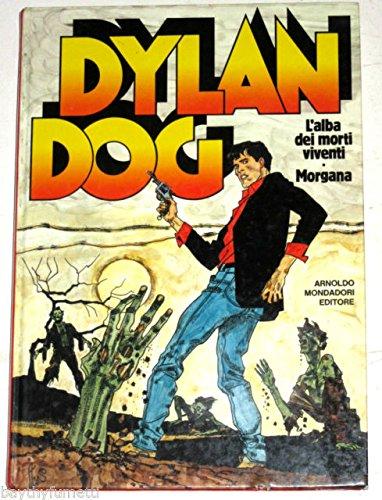 Dylan Dog. L'alba dei morti viventi-Morgana