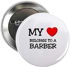 CafePress My Heart Belongs To A BARBER 2.25