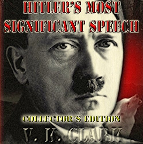 Hitler's Most Significant Speech: Collector's Edition cover art