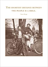 The Shortest Distance Between Two People is a Smile. - Shannon Martin Greeting Card