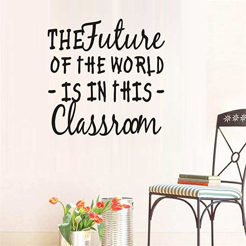 Classroom Wall Art Decal The Future Of The World Is In This Classroom Trendy Cursive Inspirational Quote For Home Decals Kid S Room Wall Sticker Classroom Daycare Playroom School Indoor Decor
