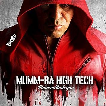 Mumm Rá High Tech