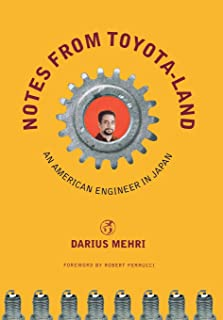 Notes from Toyota-land: An American Engineer in Japan (ILR Press Book)