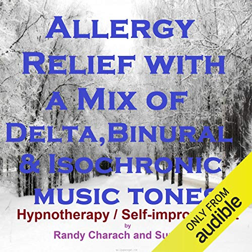 Allergy Relief with a Mix of Delta Binaural Isochronic Tones cover art