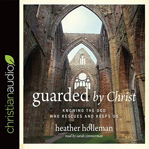 Guarded by Christ audiobook cover art