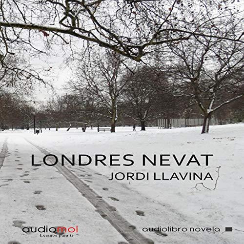 Londres nevat [London Snow] (Audiolibro en catalán) cover art
