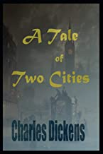 A Tale Of Two Cities By Charles Dickens Illustrated Novel