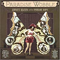 Paradise Wobble by Janet Klein & Her Parlor Boys (2002-12-10)
