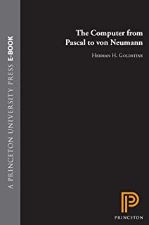The Computer from Pascal to von Neumann (English Edition)