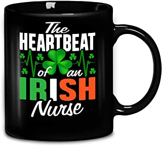 Saint Patrick Day The Heartbeat Of An Irish Nurse Feast Proud Nurse Ireland Coffee Mug 11oz Ceramic Tea Cups