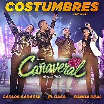Costumbres (Desde El Auditorio Nacional)