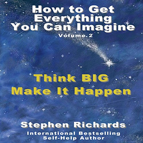 How to Get Everything You Can Imagine, Book 2 audiobook cover art