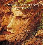 Drive The Cold Winter Away [Vinilo]