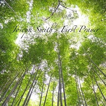 Joseph Smith's First Prayer