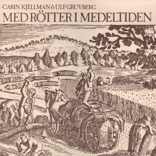 Carin Kjellman & Ulf Gruvberg