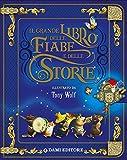 Il grande libro delle fiabe e storie. Ediz. illustrata