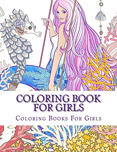Price comparison product image Coloring Book For Girls (Cute Girls,  Kids Coloring Books Ages 2-4,  4-8,  9-12)
