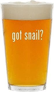 got snail? - Glass 16oz Beer Pint