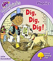 Oxford Reading Tree Songbirds Phonics: Level 1+: Dig, Dig, Dig!