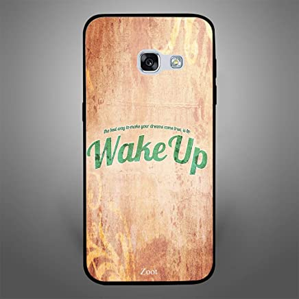 Samsung Galaxy A3 2017 The best way for dream to come true is wake up