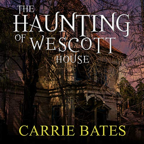 The Haunting of Wescott House audiobook cover art