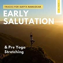 Early Salutation - Tracks For Surya Namaskar & Pre Yoga Stretching, Vol.2