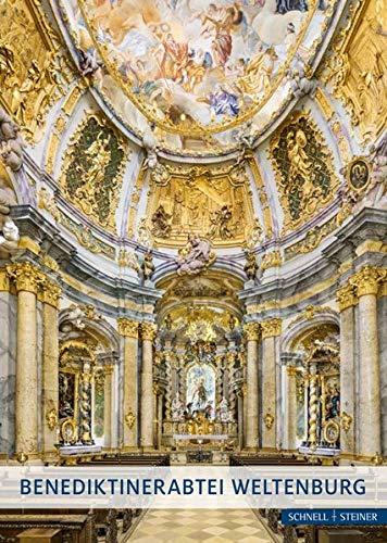 Benediktinerabtei Weltenburg: Geschichte und Kunst (Große Kunstführer / Große Kunstführer / Kirchen und Klöster)