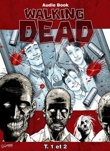 Audio Book Walking Dead T01 et T02