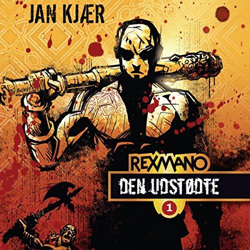 Den Udstødte (Rexmano-trilogien 1) audiobook cover art