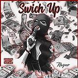 Swich Up [Explicit]
