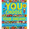You Choose Your Dreams: Originally published as Just Imagine (English Edition)