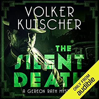 The Silent Death     Gereon Rath, Book 2              By:                                                                                                                                 Volker Kutscher                               Narrated by:                                                                                                                                 Mark Meadows                      Length: 16 hrs and 32 mins     57 ratings     Overall 4.6