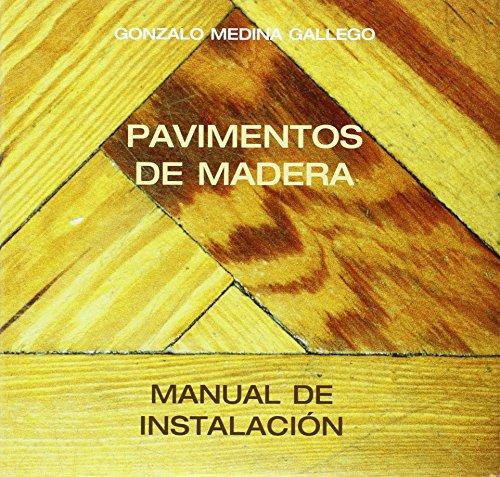 Manual de instalación del pavimento de madera