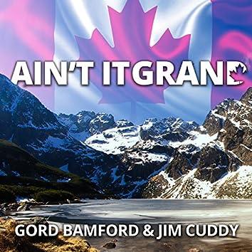 Ain't It Grand (feat. Jim Cuddy)