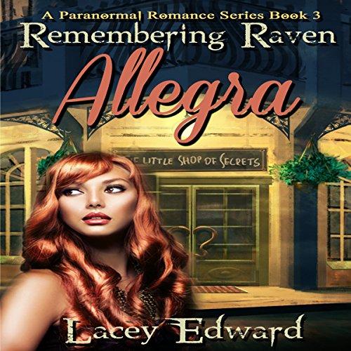 Paranormal Romance: Remembering Raven - Allegra Titelbild