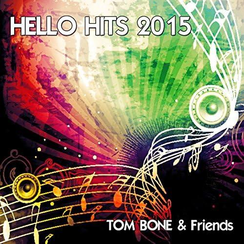 Tom Bone & Friends