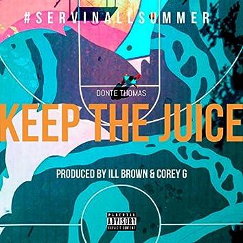 Keep the Juice