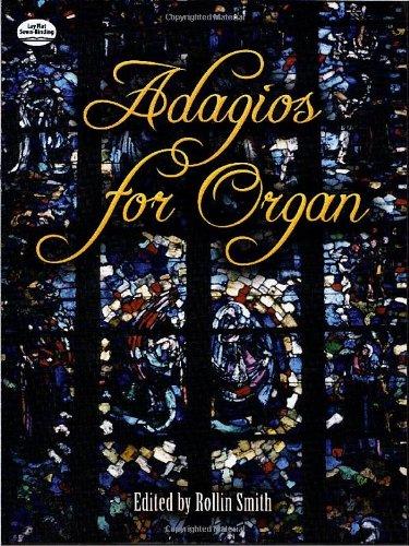 Adagios -For Organ-: Noten, Sammelband für Orgel (Dover Music for Organ)