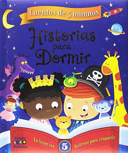 HISTORIAS PARA DORMIR (CUENTOS DE 5 MINUTOS)