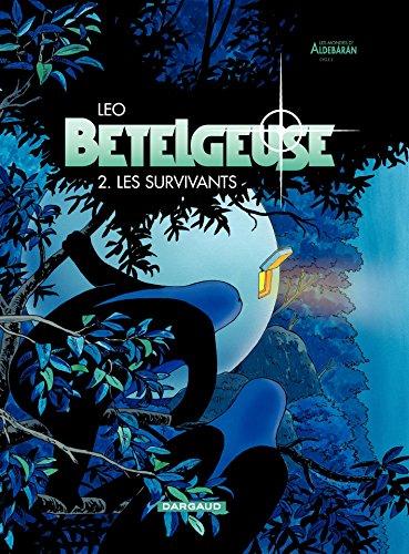 Bételgeuse - tome 2 - Les survivants