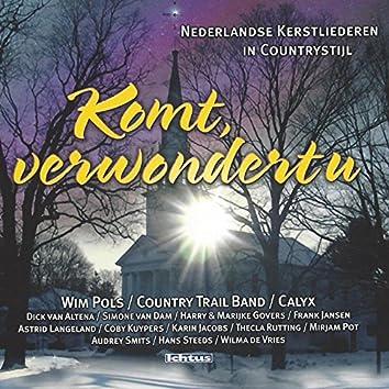 Komt, Verwondert U: Nederlandse Kerstliederen in Country stijl