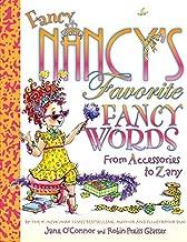 Fancy Nancy's Favorite Fancy Words: From Accessories to Zany
