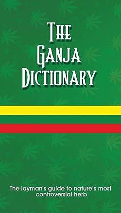 Ganja Dictionary, The