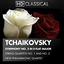 Tchaikovsky: String Quartets No. 1 and No. 3