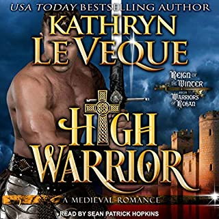 High Warrior     High Warriors of Rohan Series, Book 1              By:                                                                                                                                 Kathryn Le Veque                               Narrated by:                                                                                                                                 Sean Patrick Hopkins                      Length: 11 hrs and 6 mins     1 rating     Overall 5.0